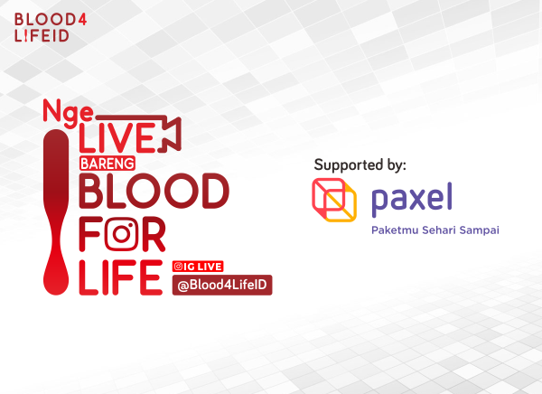 "Paxel Mendukung ""Nge-LIVE bareng BLOOD FOR LIFE"""