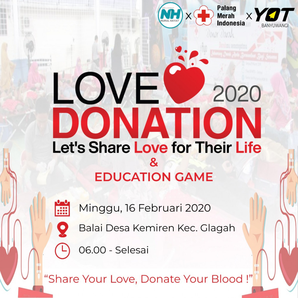 Love Donation 2020 Lets Share Love for Their Live : Donor Darah YOT Banyuwangi