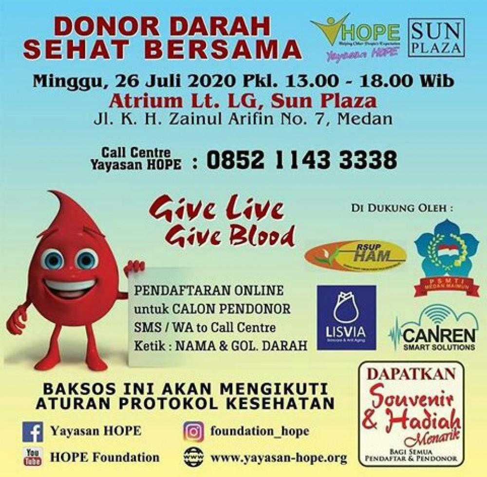 Donor Darah Sehat Bersama Yayasan HOPE & Sun Plaza